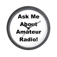 Ask Me About Amateur Radio! Wall Clock