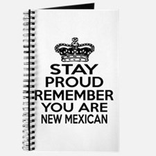 Stay Proud Remember You Are New Mexico Journal