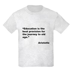 Aristotle Quote on Education T-Shirt