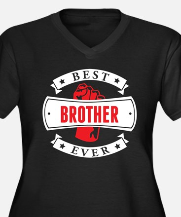 Best Brother Ever Plus Size T-Shirt