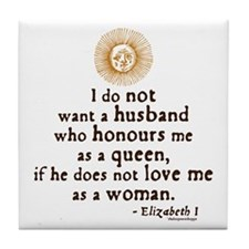 Queen Elizabeth I Marriage Quote Tile Coaster