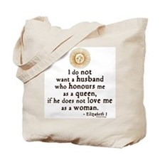 Queen Elizabeth I Marriage Quote Tote Bag