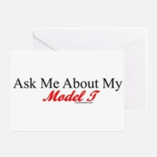 """""""Ask About My Model A"""" Greeting Card"""