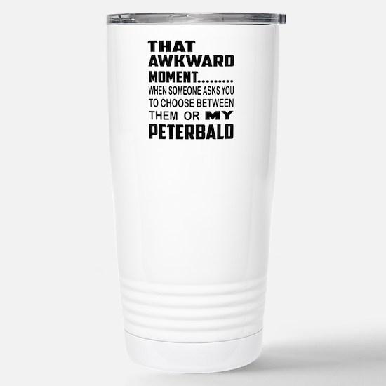 That awkward moment.... Stainless Steel Travel Mug