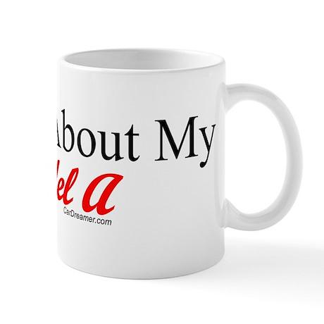 """Ask About My Model A"" Mug"