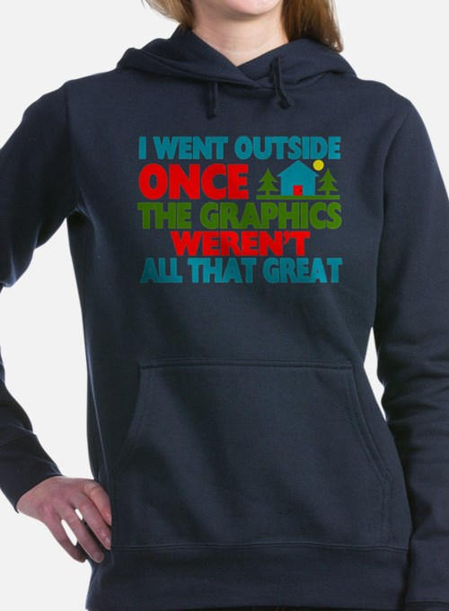 Went Outside Graphics Weren't Great Sweatshirt
