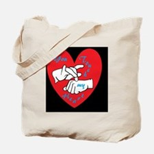 ASL You Touch My Heart Tote Bag