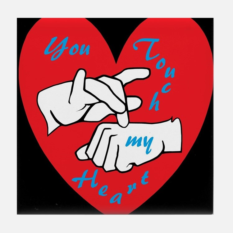 ASL You Touch My Heart Tile Coaster