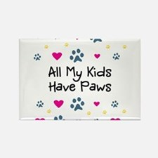 All My Kids Have Paws Magnets