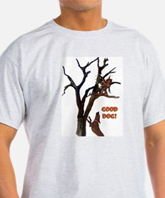 Good Dog! T-Shirt