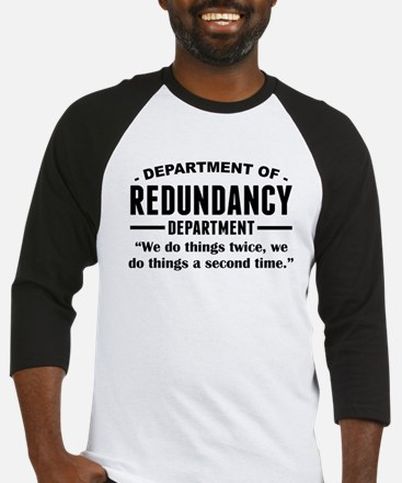 Department Of Redundancy Department Baseball Jerse
