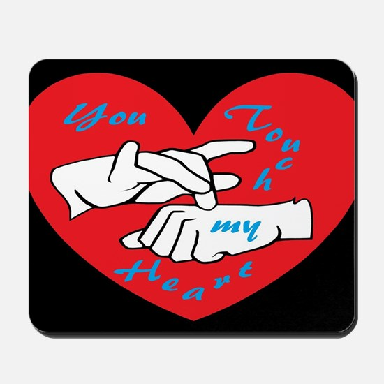 ASL You Touch My Heart Mousepad
