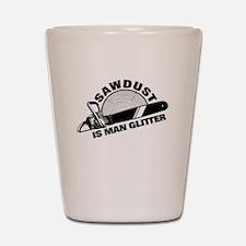 Sawdust is Man Glitter Shot Glass