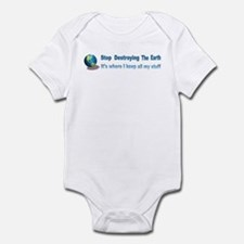 Stop Destroying the Earth: Stuff Infant Bodysuit