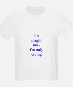 its alright ma.rtf T-Shirt