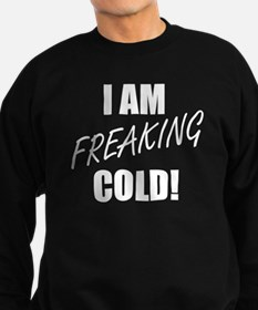 Freaking Cold Jumper Sweater