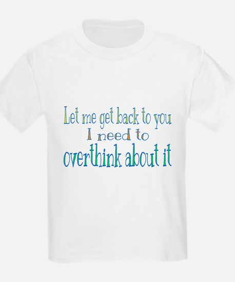 Overthink About It T-Shirt