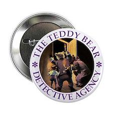 """TEDDY BEAR DETECTIVES 2.25"""" Button"""