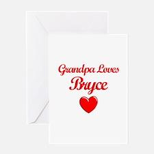 Grandpa Loves Bryce Greeting Card