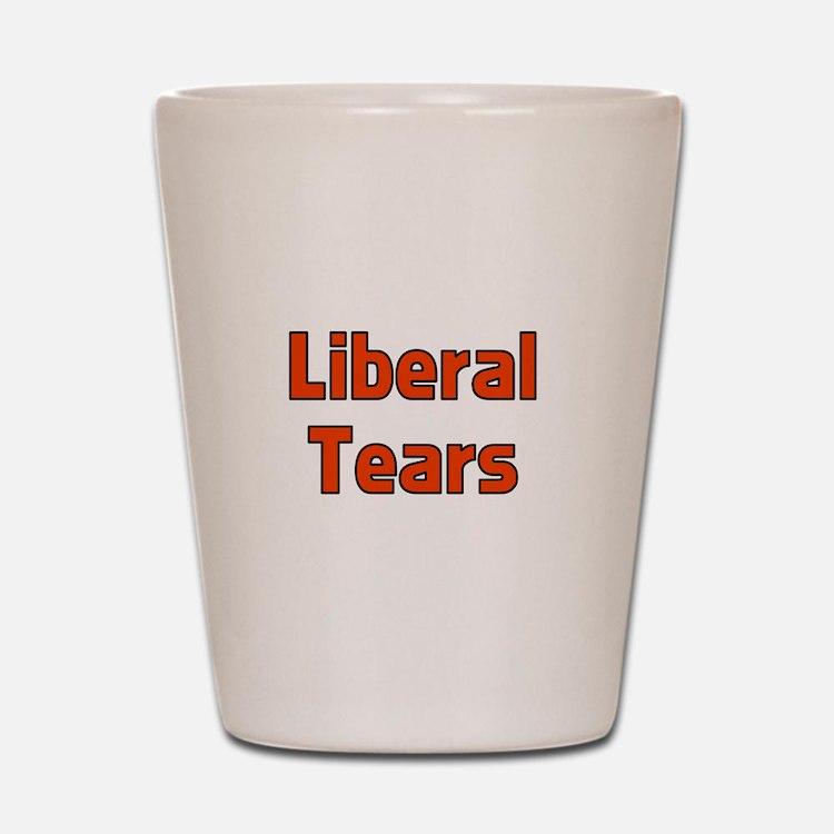 Liberal Tears Shot Glass