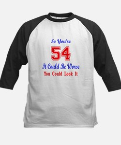 So you are 54 Tee