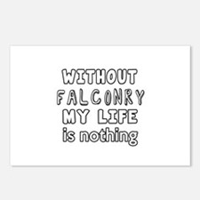Without Falconry My Life Postcards (Package of 8)