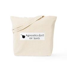 Agnostics Don't Car Bomb Tote Bag