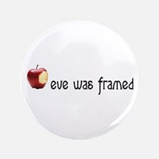 """eve was framed 3.5"""" Button"""