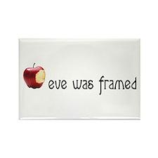 eve was framed Rectangle Magnet