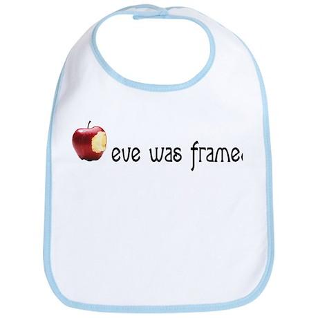 eve was framed Bib