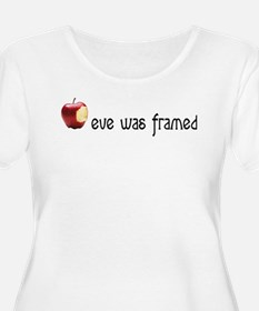eve was framed T-Shirt