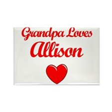 Grandpa Loves Allison Rectangle Magnet