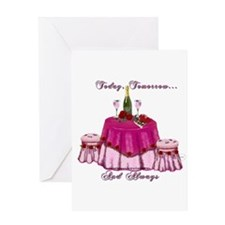 Today Tomorrow and Always Greeting Card
