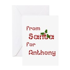 From Santa For Anthony Greeting Card