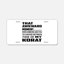 That awkward moment... Kora Aluminum License Plate