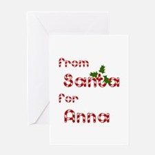 From Santa For Anna Greeting Card