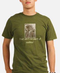 Aint no Part4 T-Shirt