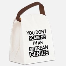 You Do Not Scare Me I Am Eritrean Canvas Lunch Bag