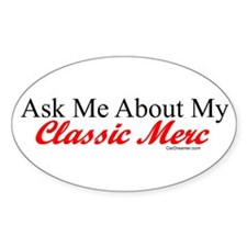 """Ask About My Merc"" Oval Decal"