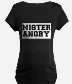 MISTER ANGRY! Maternity T-Shirt