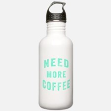 Need More Coffee Water Bottle