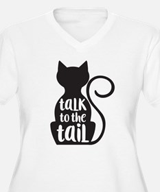 Talk to the Tail - cat Plus Size T-Shirt
