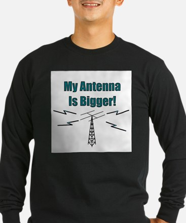 My Antenna Is Bigger! Long Sleeve T-Shirt