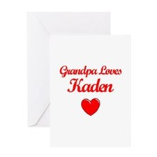 Grandpa Loves Kaden Greeting Card