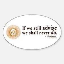 Elizabeth Inaction Quote Oval Decal