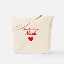 Grandpa Loves Micah Tote Bag