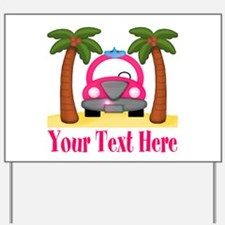 Personalizable Beach Pink Car Yard Sign