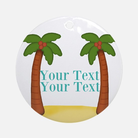 Personalizable Palm Trees Round Ornament