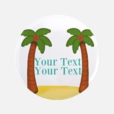 """Personalizable Palm Trees 3.5"""" Button (100 pack)"""
