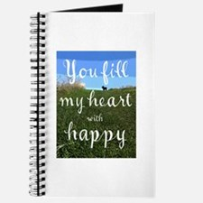 You Fill My Heart With Happy Journal